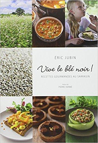 Livre de Eric Jubin 'Vive le blé noir''