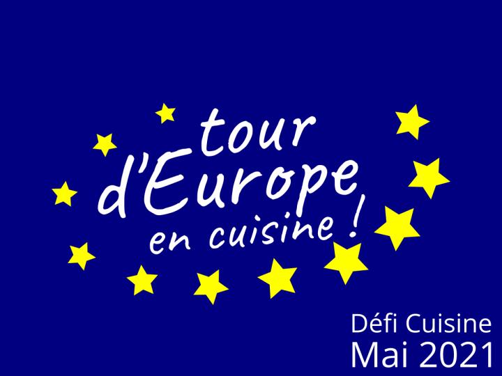 Tour d'Europe en Cuisine – 123ème Défi CuisineRecettes.de