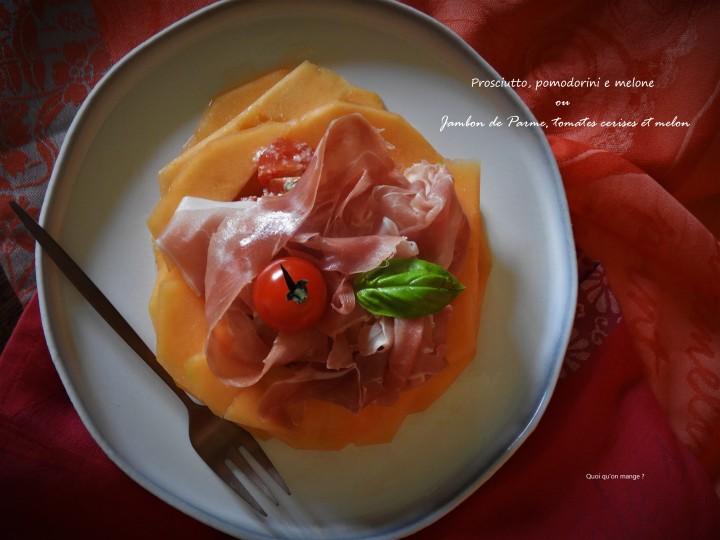 Jambon de Parme, tomates cerises et melon