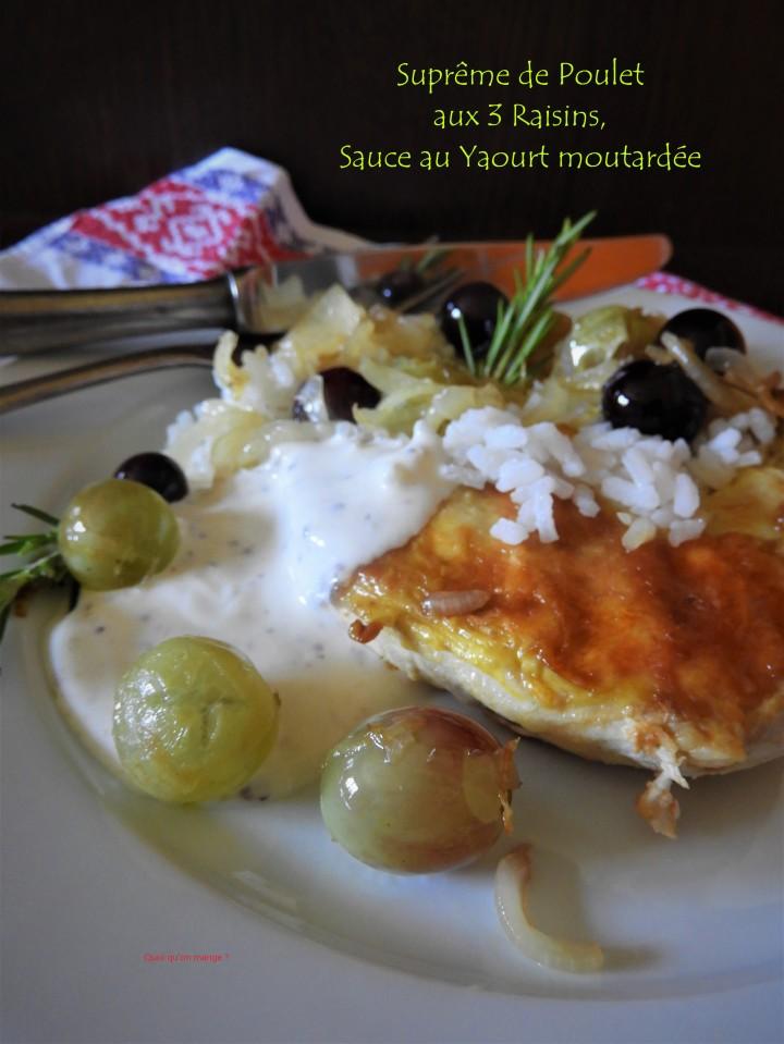 Suprêmes de poulet aux 3 raisins, sauce yaourtmoutardée